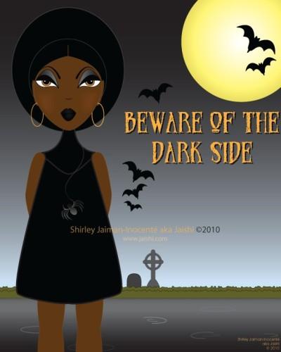 Beware of the Dark Side