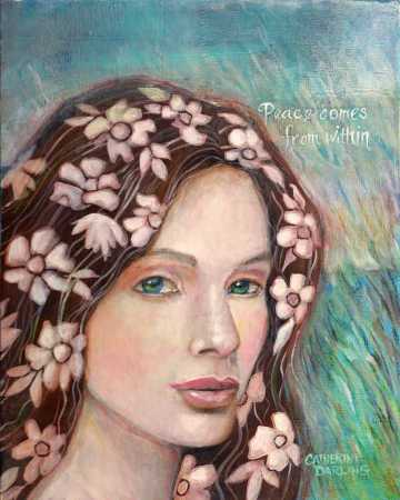 Peace Comes from Within by Catherine Darling