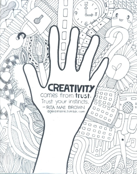 Creativity - Rita Mae Brown