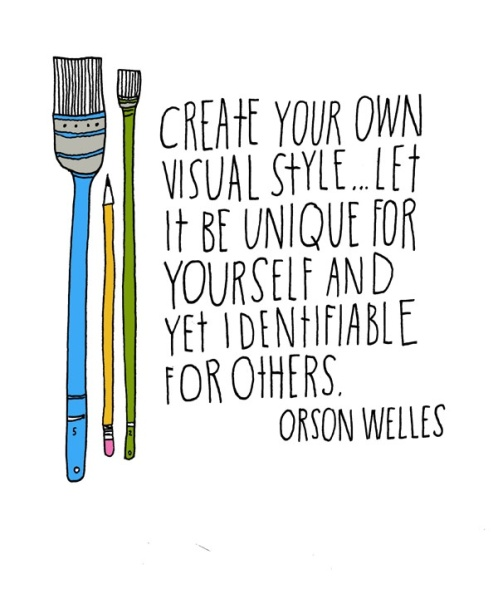 Create your own visual style.